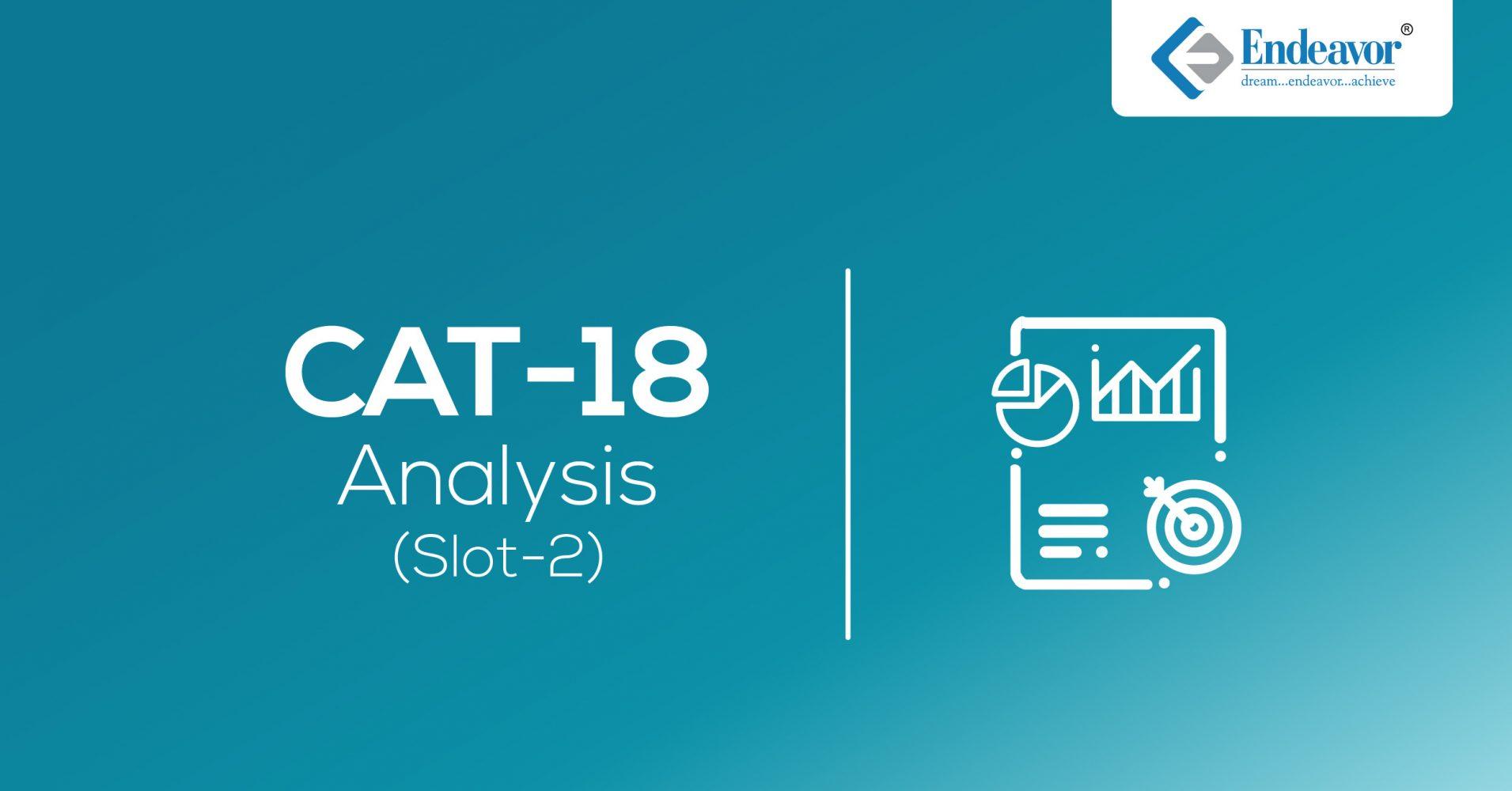 CAT 2018 Analysis Slot 2