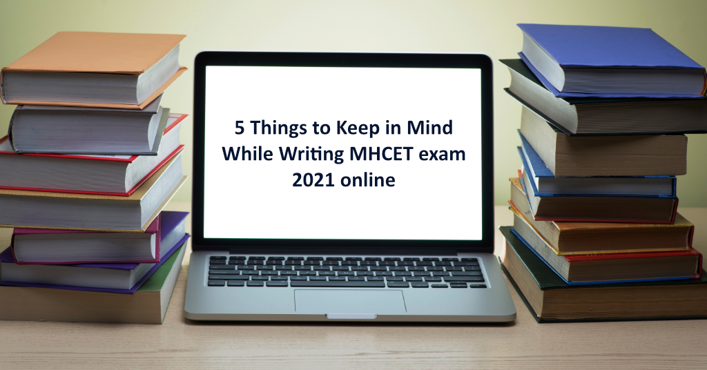 MHCET Exam 2021 Online