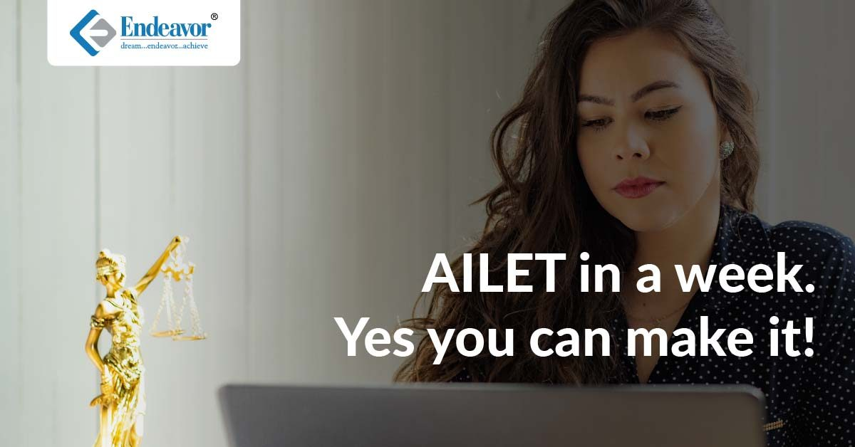 AILET in a week. Yes you can make it!