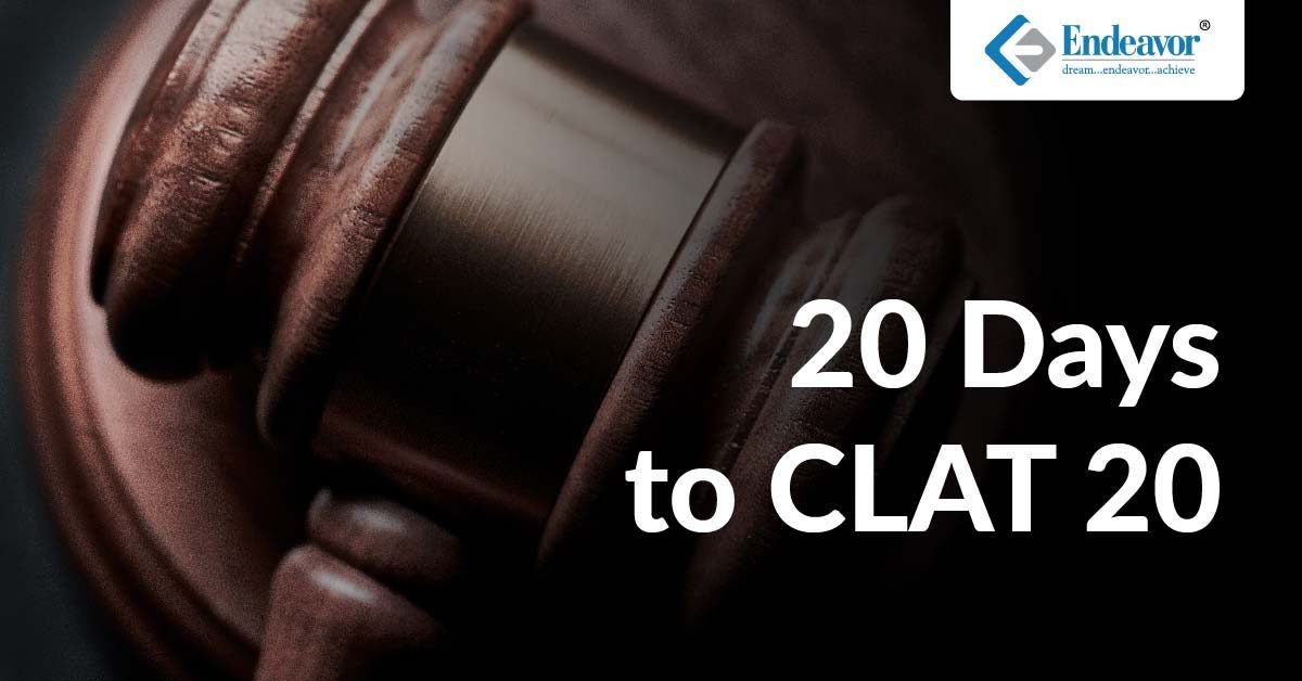 20 Days to CLAT 20 – Preparation Strategy