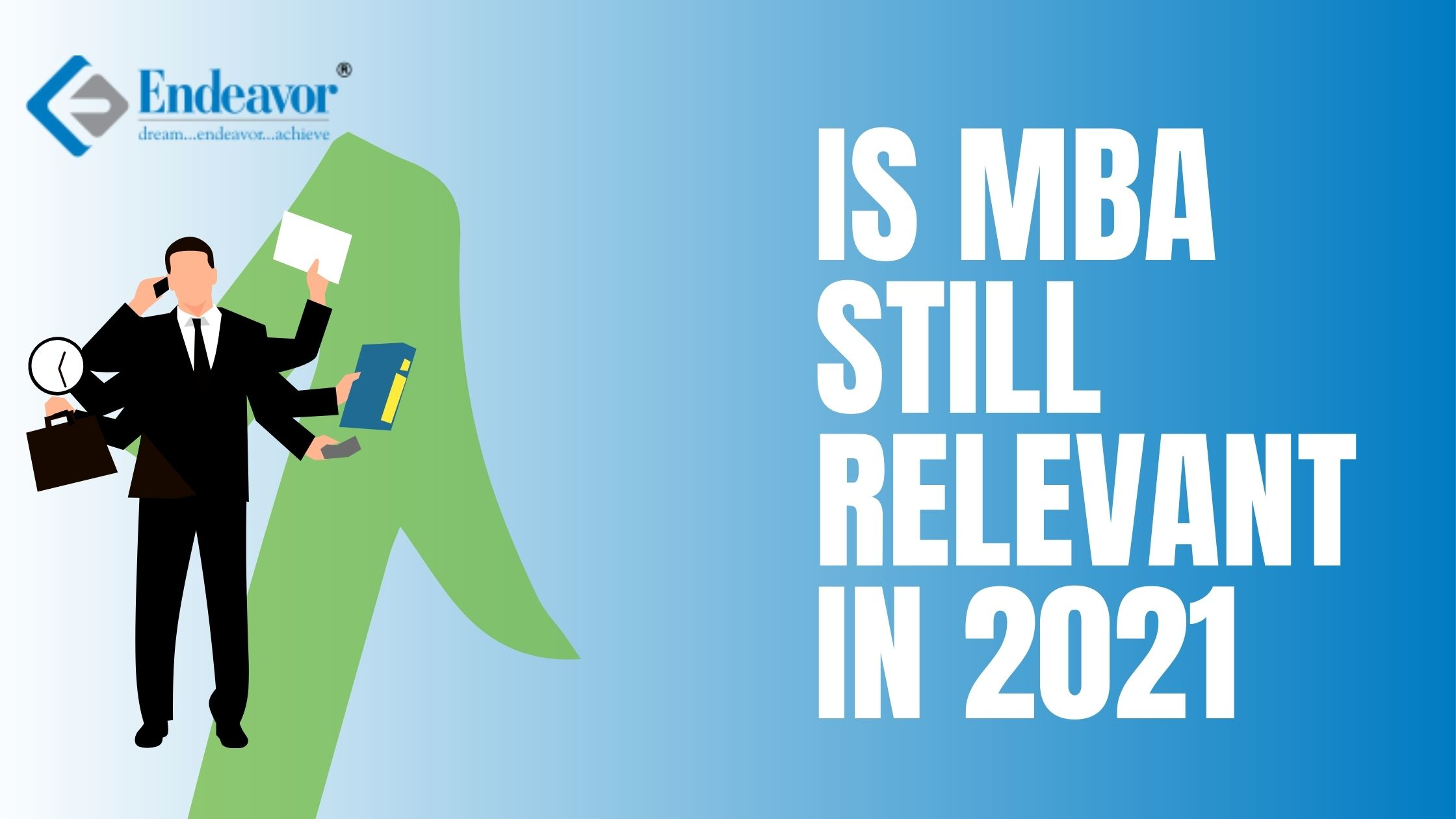 Is MBA still relevant in 2021 -2