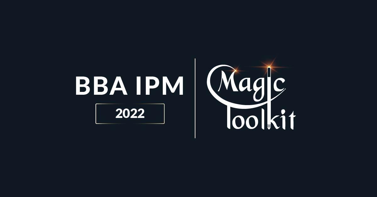 BBA IPM 2022 Magic Toolkit