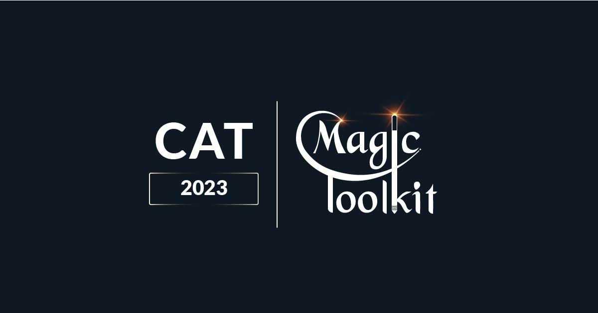 CAT 2023, CAT 2023 Magic Toolkit