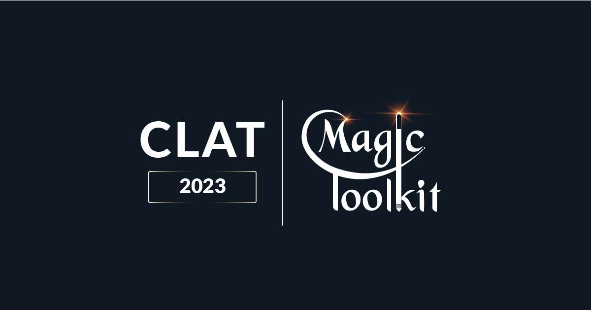 CLAT 2023 Magic Toolkit